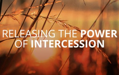 Releasing the Power of Intercession